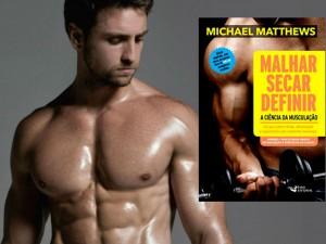 Homem No Espelho - Livro Malhar Secar Definir Mike Matthews